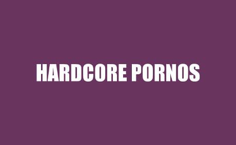 Hardcore Pornos